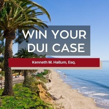 Learn More About Kenneth Hallum a Santa Barbara DUI Lawyer Fighting for Your Rights